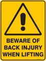 Warning  Sign - BEWARE OF BACK INJURY WHEN LIFTING