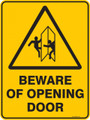 Warning  Sign - BEWARE OF OPENING DOOR