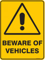 Warning  Sign - BEWARE OF VEHICLES