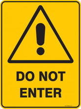 Warning Sign Do Not Enter Ready Signs