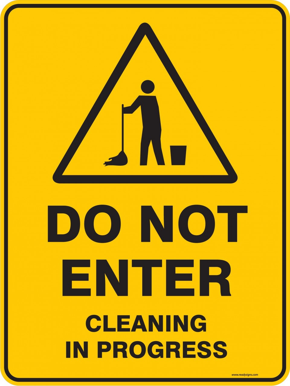 Warning Sign Do Not Enter Cleaning In Progress