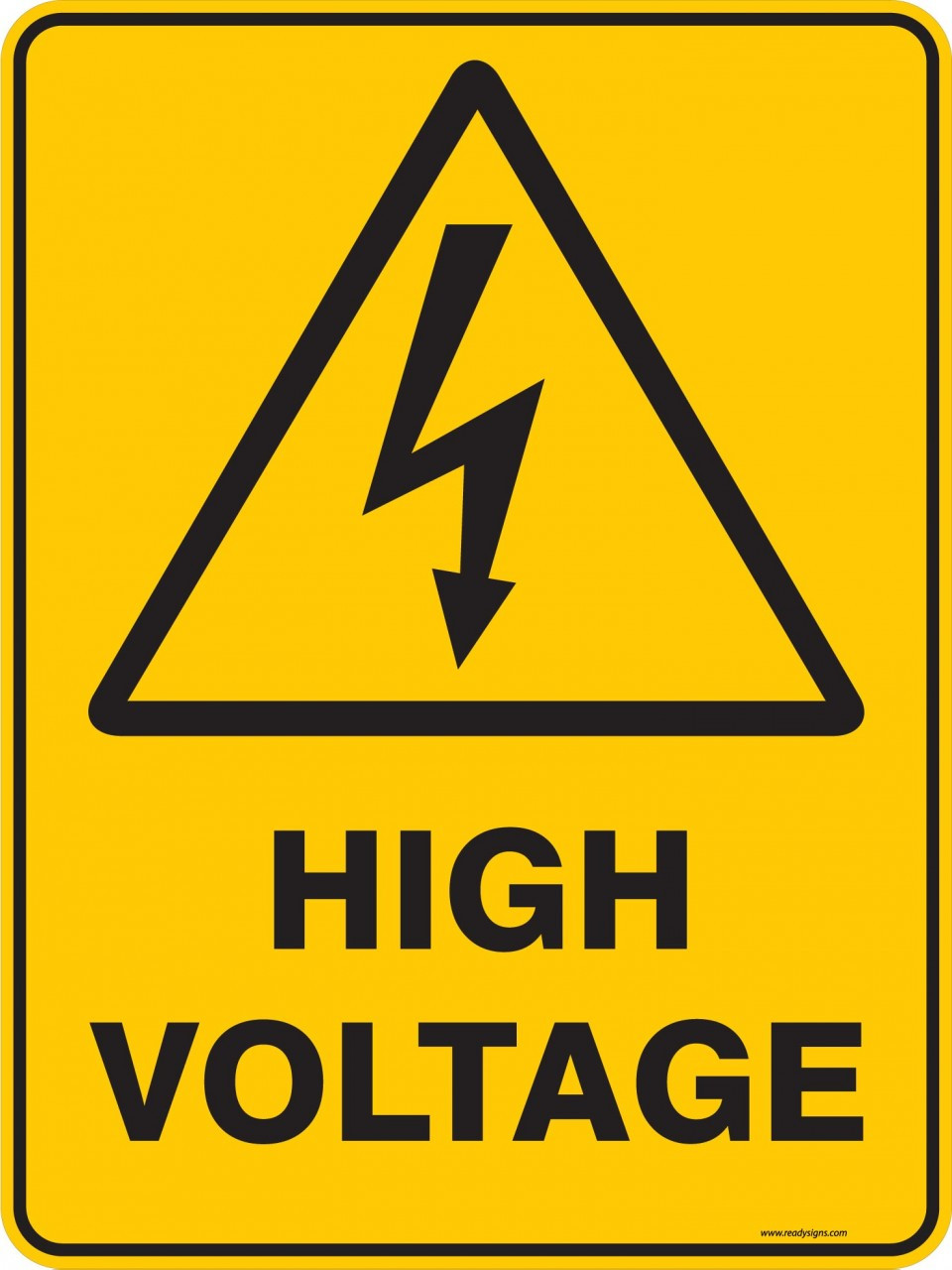 Warning Sign High Voltage Ready Signs