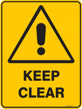 Warning  Sign - KEEP CLEAR