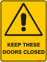 Warning  Sign - KEEP THESE DOORS CLOSED