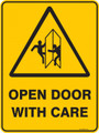 Warning  Sign - OPEN DOOR WITH CARE