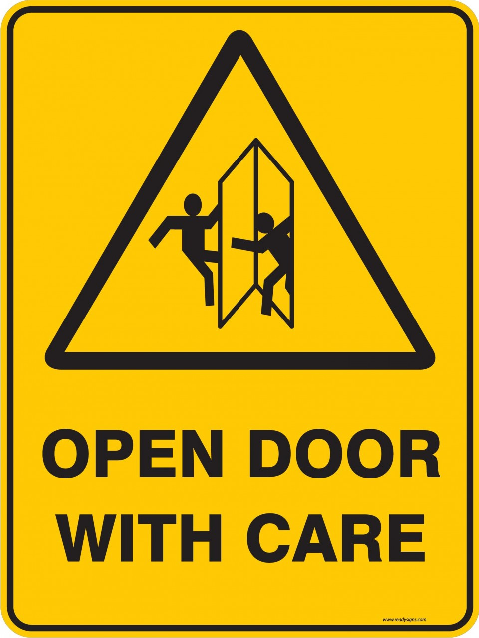 Warning Sign Open Door With Care Ready Signs
