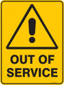 Warning  Sign - OUT OF SERVICE