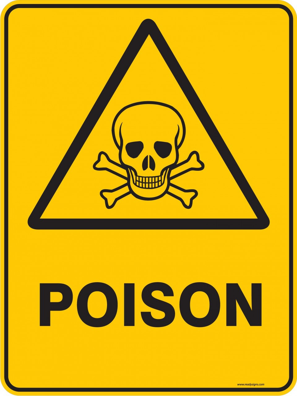 Warning Sign Poison Ready Signs