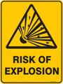 Warning  Sign - RISK OF EXPLOSION