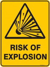Warning  Sign - RISK OF EXPLOSION