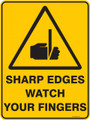Warning  Sign - SHARP EDGES WATCH YOUR FINGERS