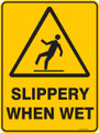 Warning  Sign - SLIPPERY WHEN WET