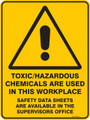 Warning  Sign - TOXIC HAZARDOUS CHEMICALS ARE USED IN THIS WORKPLACE SAFETY DATA SHEETS