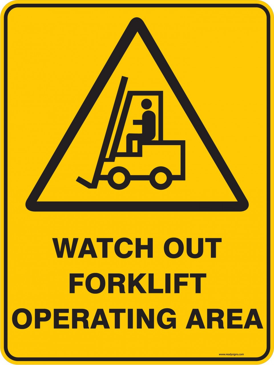 Warning Sign Watch Out Forklift Operating Area Ready Signs