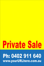 Private Sale Sign No: 1 - Yellow Customise your own Phone & URL