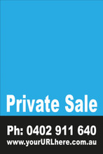 Private Sale Sign No: 3 - Light Blue Customise your own Phone & URL