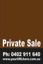 Private Sale Sign No: 5. - Brown Customise your own Phone & URL