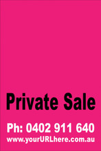 Private Sale Sign No: 9 - Pink Customise your own Phone & URL