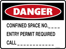 DANGER - CONFINED SPACE NO ENTRY PERMIT REQUIRED CALL