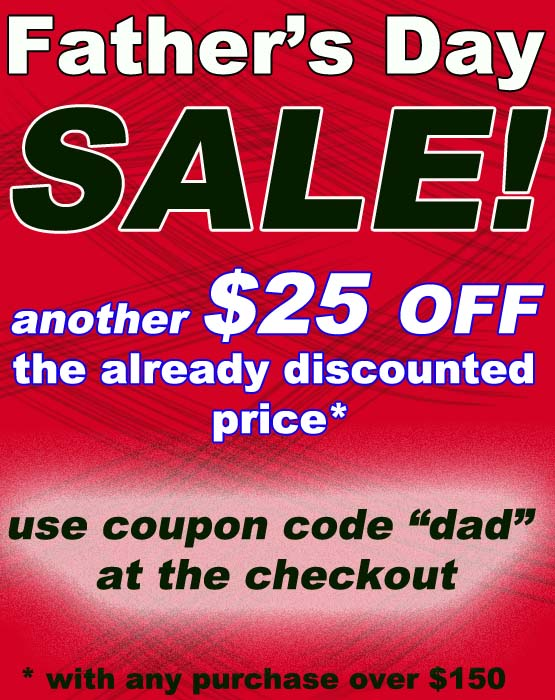 Father's Day Sale - $25 Off the already discounted price*