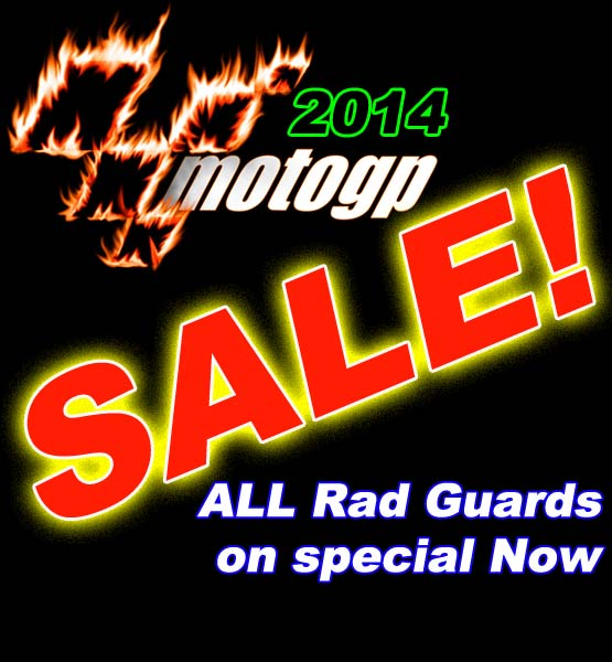 Moto GP 2014 - SALE - All Rad Guards on Special Now