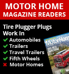 Tire Plugger Plugs do not work on Motor Homes