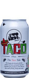 Two Birds Taco 375ml Cans