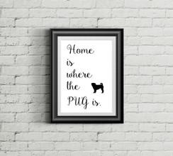 Home is Where the Pug Is Art Print