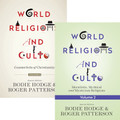 World Religions and Cults Vol. 1 & 2 Set by Bodie Hodge