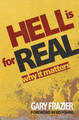 Hell is for Real by Gary Frazier 2 Copies