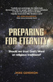 Preparing for Eternity