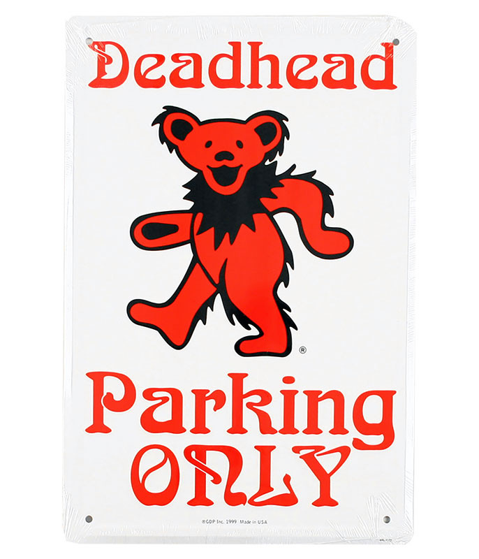 Grateful Dead Bear Deadhead Parking Only Sign