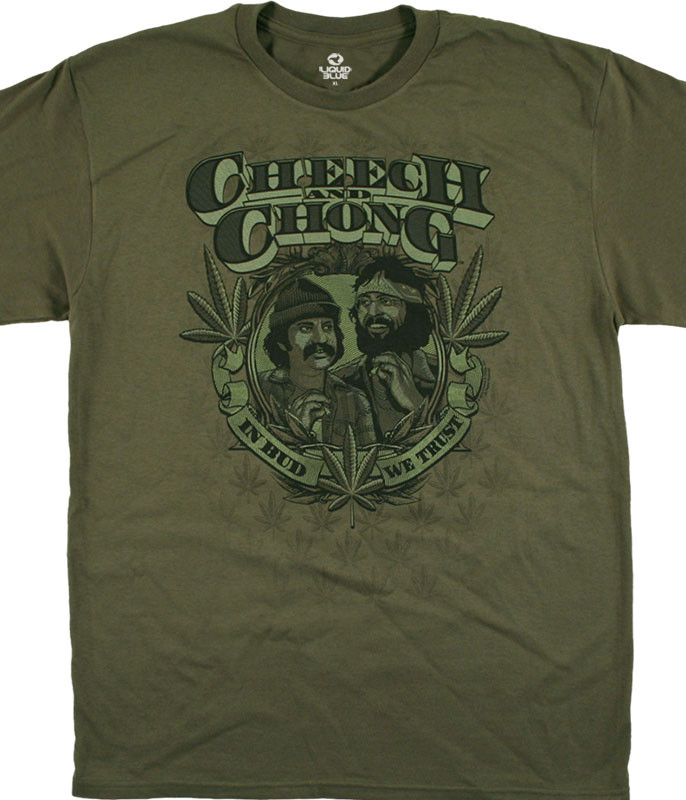 Cheech and Chong In Weed We Trust Green T-Shirt Tee Liquid Blue