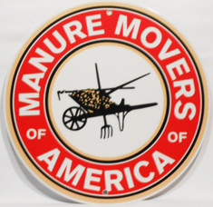 Manure Movers Of America Sign / Round