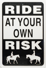 "Ride at your own risk / 12""x18"" / Wht & Blk"