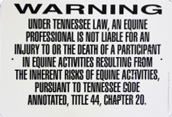 """Warning Sign Equine Liability Tennessee / Wht & Blk / 12""""H x18""""W"""