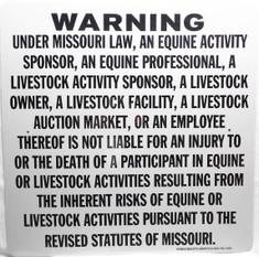 "Warning Sign Liability Missouri Sign / Size 20""H x20""W / White & Black"