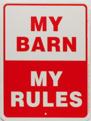 "My Barn My Rules / 9""x12"" / Wht & Red"