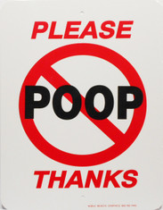 "Please No Poop / 9""W x12""H / Wht & Red & Blk"