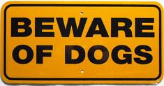 "Beware of Dogs / 6""x12"" / Yellow & Black"
