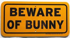 "Beware of Bunny / 6""H x 12""W / Yellow & Black"