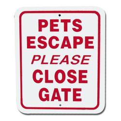 "Pets Escape Please Close Gate / 5""x6"" / Wht & Red"