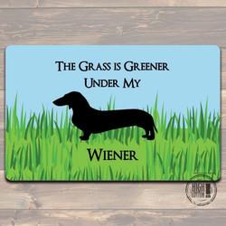 The Grass Is Greener Under My Wiener Felt Doormat