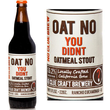No Clue Brew Oat No You Didn't Oatmeal Stout 22oz