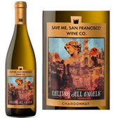 Save Me San Francisco Calling All Angels Chardonnay