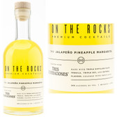 On The Rocks Tres Generaciones Tequila The Jalapeno Pineapple Margarita Ready To Drink Cocktail 375ml