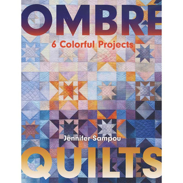 Ombre Quilts by Jennifer Sampou