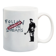 Cancelled Dreams Mug