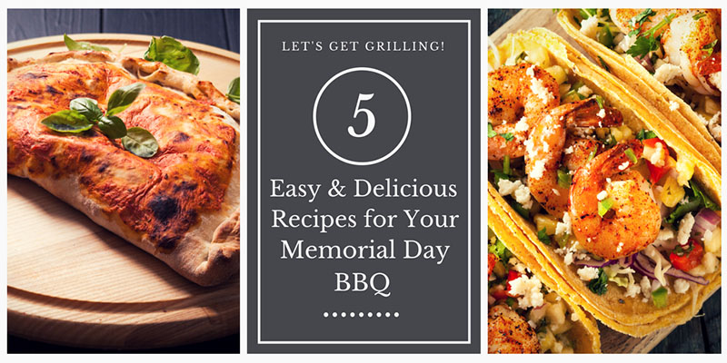 Easy Recipes for your Memorial Day BBQ!