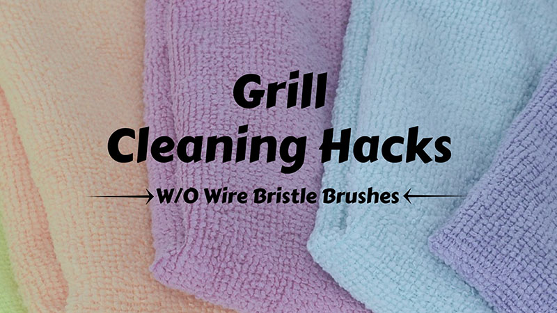 Grill Cleaning Hacks (Without Wire Bristle Brushes) - Factory Buys ...